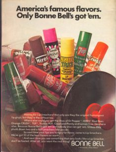 Bonne Bell Lip Smackers...remember how HUGE they used to be?  I loved the Good n Plenty, Strawberry, and Piece-A-Cake flavors.