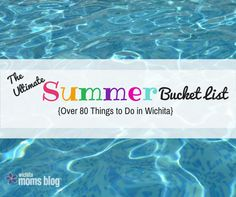 With summer so close we can almost taste the Arnold Palmers, we thought it would be funto kick things offwith a Wichita summer bucket list! Sure, some of ourfavoriteattractions from childhoodclosed down long ago - shout out to fellow Wichita natives who spent their summers at theDowntown Children's Museum, FantaSea and Joyland. But, there are…
