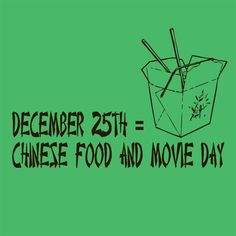 December 25th = Chinese food and movie day oh my god new tradition!!!!!!!!!!!!!!!!!!!!!!!!!!!!!!