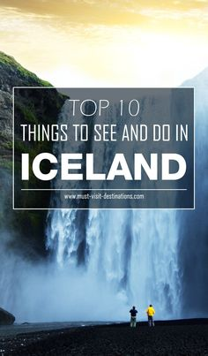 TOP 10 Things to See and Do in Iceland #iceland #travel