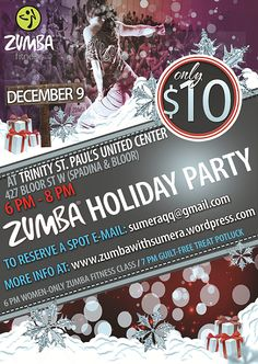 Zumba with Sumera is kicking off the Holiday season with a fun Zumba Holiday Party on Tuesday, December 9, 2014, from 6pm-8pm, at Trinity St. Paul's United
