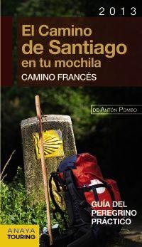 El Camino de Santiago en tu mochila 2013 #guiasdelcaminodesantiago