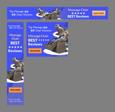 Design a dynamite Banner Ads for Top Massage Chair Reviews.com Custom Banners, Massage Chair, Marketing Materials, Animation, Ads, Design, Animation Movies, Motion Design