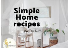 Simple Home - Healthy Home series