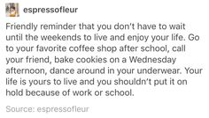 Heccing important. You are allowed to enjoy yourself even in a competitive/academic culture. Pretty Words, Beautiful Words, Motivacional Quotes, Happy Thoughts, 2am Thoughts, Life Advice, Note To Self, Make Me Happy, Self Help