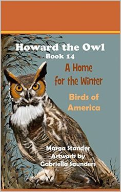 Owl Books, Children's Books, Birds Of America, Book 1, Amazon, Winter, Animals, Winter Time, Amazons