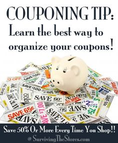 Couponing Tip - learn how to organize your coupons!  Easy explanations of all of the ways you can organize.  Just do what works best for you!  www.survivingthestores.com