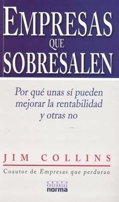 EMPRESAS QUE SOBRESALEN   JIM COLLINS   SIGMARLIBROS