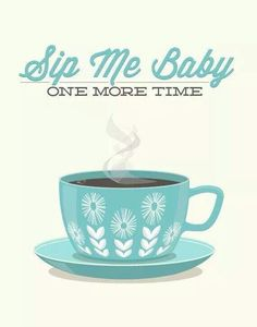 Sip me baby one more time!