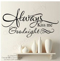 Always Kiss Me Goodnight ~ Wall Quote Bedroom Vinyl Art Decal Sticker on Etsy, $19.99