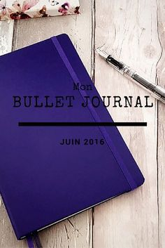 Dans mon Bullet Journal : Aperçu de Juin