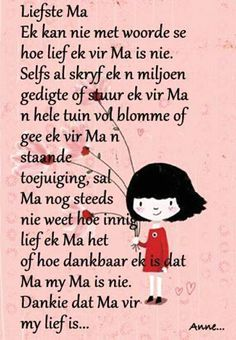 moedersdag boodskappies in afrikaans Mother Quotes, Mom Quotes, Qoutes, Life Quotes, Birthday Scripture, Mothersday Quotes, Afrikaanse Quotes, Grieving Quotes, Mother Day Wishes