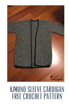 Newport Kimono Sleeve Crochet Cardigan Free Pattern — Stitch & Hustle