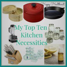 My Top Ten Kitchen Necessities