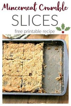 A sweet crumble traybake using mincemeat. The mincemeat crumble slices make a great alternative to traditional mince pies. Mince Pies, Mince Meat, Xmas Food, Christmas Cooking, Christmas Desserts, Christmas Cakes, Christmas Time, Christmas Ideas, Tray Bake Recipes