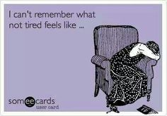 """Way past """"tired"""""""