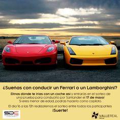 ¿Has soñado alguna vez con conducir un Ferrari o un Lamborguini? ¡Sorteamos una prueba por Santarder el día 17 de mayo!  Dinos dónde te gustaría ir con un coche como éstos en nuestra publiciación de Facebook ¡y entrarás en el sorteo! ¡Suerte!