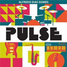 """O baterista Alfredo Dias Gomes lança """"Pulse"""", e faz uma homenagem ao grupo de jazz-rock The Eleventh House"""