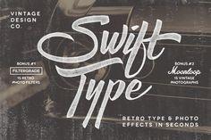 SwiftType. Retro Type & Photo PSD by Vintage Design Co. on Creative Market