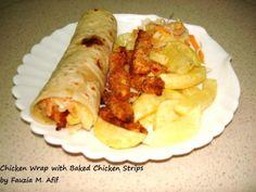 Chicken Wraps with Baked Chicken Strips | Fauzias Kitchen Fun