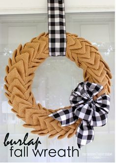 The Homes I Have Made: Burlap Fall Wreath - House Interior Design Burlap Projects, Burlap Crafts, Wreath Crafts, Craft Projects, Craft Ideas, Dyi Crafts, Project Ideas, Easy Burlap Wreath, Diy Wreath