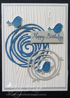 handmade birthday card ... Swirly Bird ... white, gray and blue ... die cuts ... woodgrain embossing folder background ... luv the three little birds ... wish they had it facing both ways for better design cohesion ... Stampin'Up!