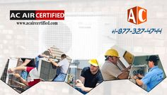 ac Los Angeles Welcome To Ac Air Certified Los Angeles Air Conditioning & Heating/HVAC AC Repair Service contractor in Southern California www.acaircertified.com | (877) 327-4744