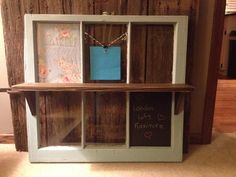 Reclaimed 6 panel window with shelf and message board.  $45 Loft Furniture, Hippie Life, Message Board, Window Panels, Repurposed, Restoration, Shelf, Messages, London