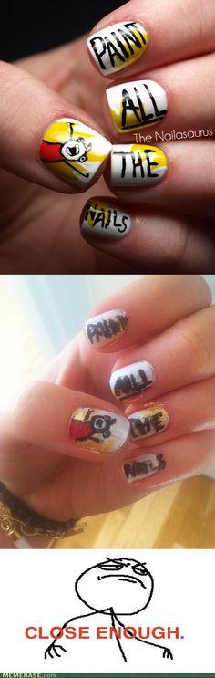 hyperbole and a half :) paint ALL the nails!!