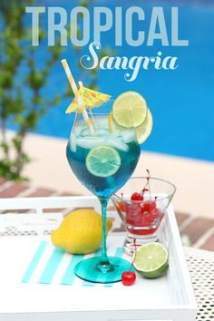 Tropical BLUE Sangria!