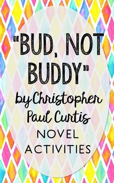 Bud Not Buddy by Christopher Paul Curtis. This print and go novel unit resource is perfect if you're looking for activities that are engaging and demonstrate comprehension WITHOUT multiple choice tests! This unit includes vocabulary terms, poetry, author biography research, themes, character traits, one-sentence chapter summaries, and note taking activities. You'll also find an author quote poster, a tri-fold bookmark, and character/vocabulary wall cards (plus EDITABLE cards!).