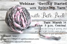 Learn to spin yarn in this free online webinar. Watch a demonstration, learn about supplies and techniques, and get your questions answered.