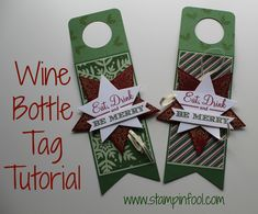 Craft Fair tips and tricks Wine Bottle Tag Tutorial with Stampin Up Start Framelits, Bright & Beautiful, Trim the Tree Wine Bottle Tags, Wine Tags, Wine Bottle Crafts, Wine Bottles, Wine Bottle Covers, Wine Corks, Christmas Paper Crafts, Christmas Gift Tags, Xmas Cards