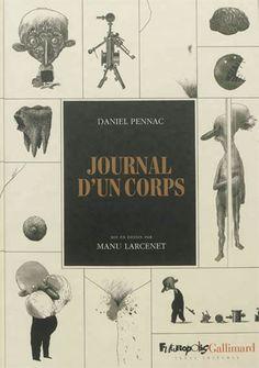 Journal d'un corps par PENNAC, DANIEL #renaudbray #livre #book #bandedessinee
