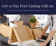 Get 15 Days Listing Absolutely Free For your Packers and Movers Services Contact us through call or what's app on 9035019928 / 9711232376