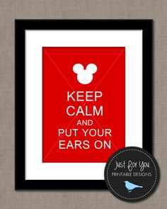 Disney Mickey Minnie Inspired Printable Wall Art - Calm and Put Your Ears On - Red - YOU PRINT (Digital File) 8x10 Sign Poster on Etsy, $4.00