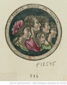 La Famille Royale de France, Le Rein Louis XVI, La Reine Marie Antoinette…