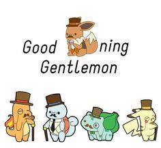 Good eeveening gentlemon