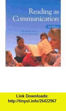 Reading as Communication (9780130412096) Frank B. May, Louis Rizzardi , ISBN-10: 0130412090  , ISBN-13: 978-0130412096 ,  , tutorials , pdf , ebook , torrent , downloads , rapidshare , filesonic , hotfile , megaupload , fileserve