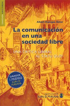 La Comunicación En Una Sociedad Libre