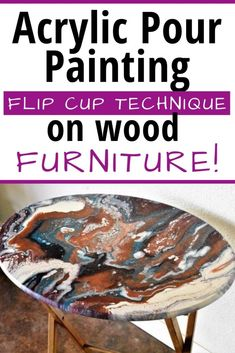 Acrylic Pour Painting Flip Cup Technique on Wood Furniture for beginners, video . - Acrylic Pour Painting Flip Cup Technique on Wood Furniture for beginners, video tutorial included! Acrylic Paint On Wood, Acrylic Painting Lessons, Pour Painting, Acrylic Art, Painting On Wood, Acrylic Pouring Techniques, Acrylic Pouring Art, Acrylic Tutorials, Painting Tutorials