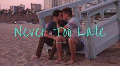 Never Too Late Cortometraje Gay
