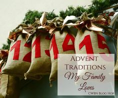 How We Advent: Advent Traditions We Love