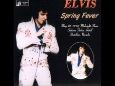 Elvis Presley: Spring Fever: May 22, 1974 MS Full Album