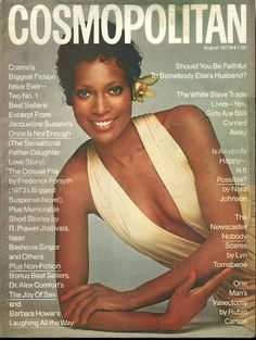 "Cosmopolitan magazine, AUGUST 1973 Model: Naomi Sims Photographer: Francesco Scavullo ""first black supermodel"" She died in 2009 from breast cancer aged 61."