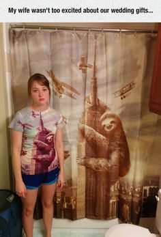 Probably Not What She Was Expecting---I have the shirt, now i want the shower curtain