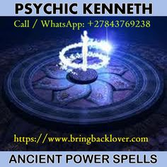 Ranked Spiritualist Angel Psychic Channel Guide Elder and Spell Caster Healer Kenneth® Call / WhatsApp: Johannesburg Spiritual Healer, Spiritual Guidance, Spirituality, Spiritual Cleansing, Healing, Paranormal, Mafia, Medium Readings, Love Psychic