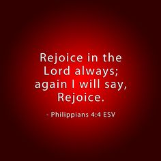 Rejoice today for a new week.  Each day is a blessing!