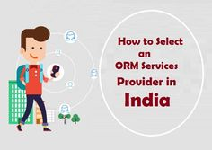 How to Select an #ORMServices Provider in #India