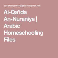 Al-Qa'ida An-Nuraniya | Arabic Homeschooling Files